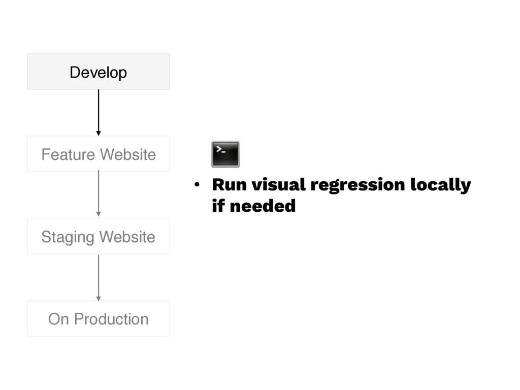 • Run visual regression locally if needed Featu...