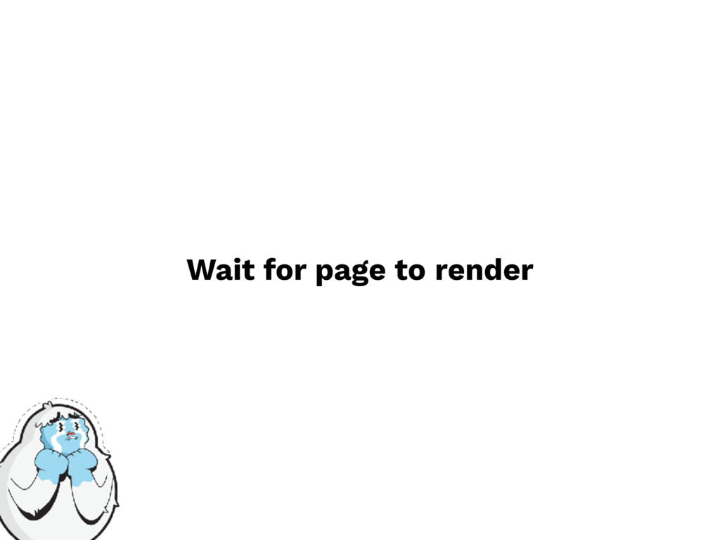 Wait for page to render