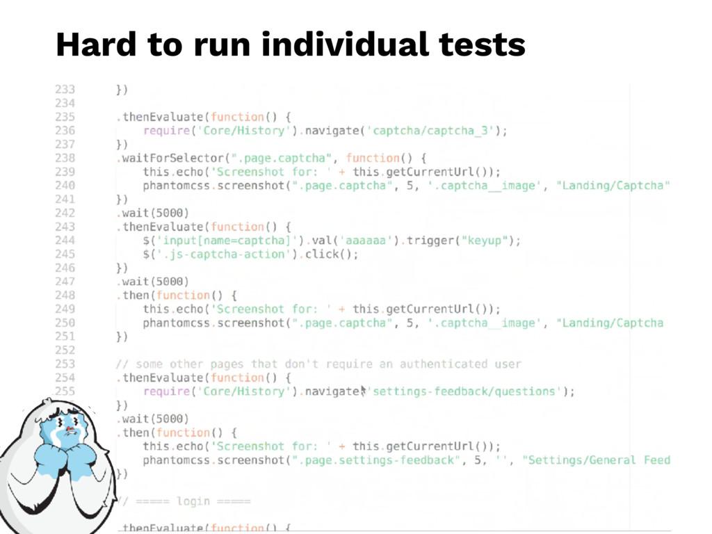 Hard to run individual tests