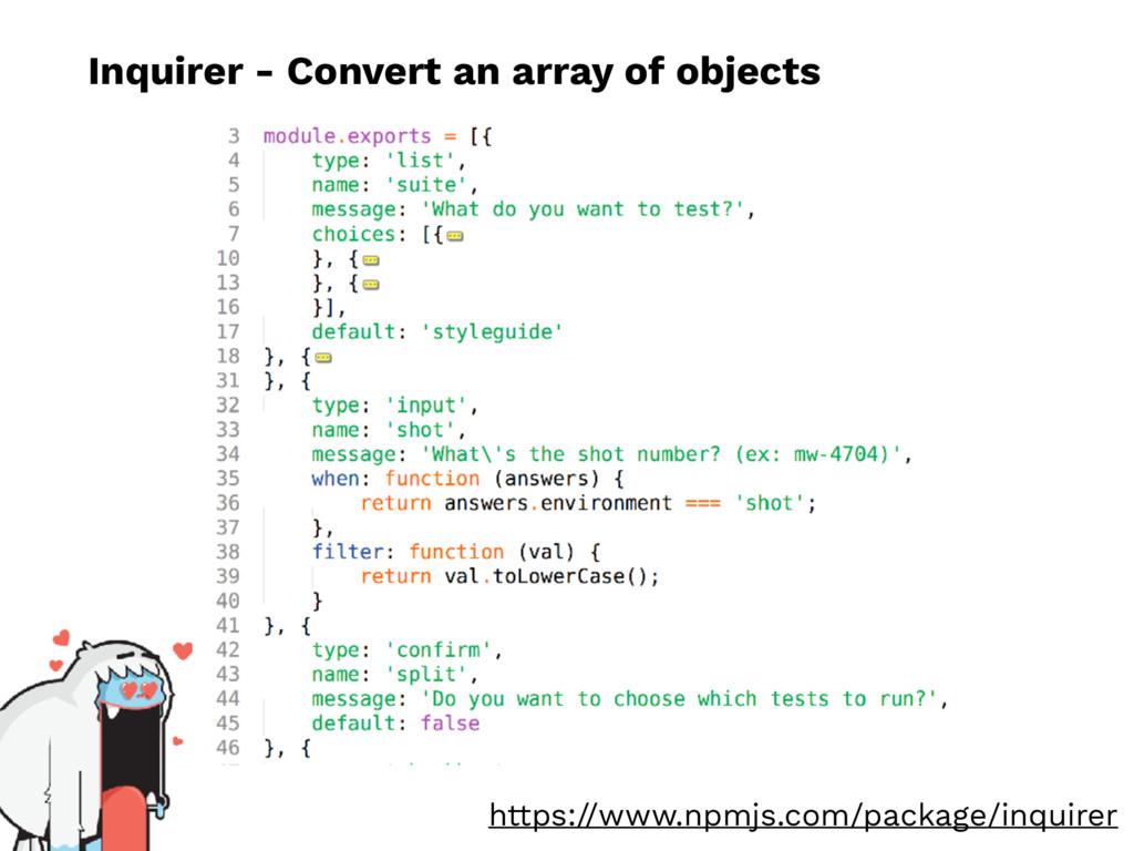 Inquirer - Convert an array of objects https://...