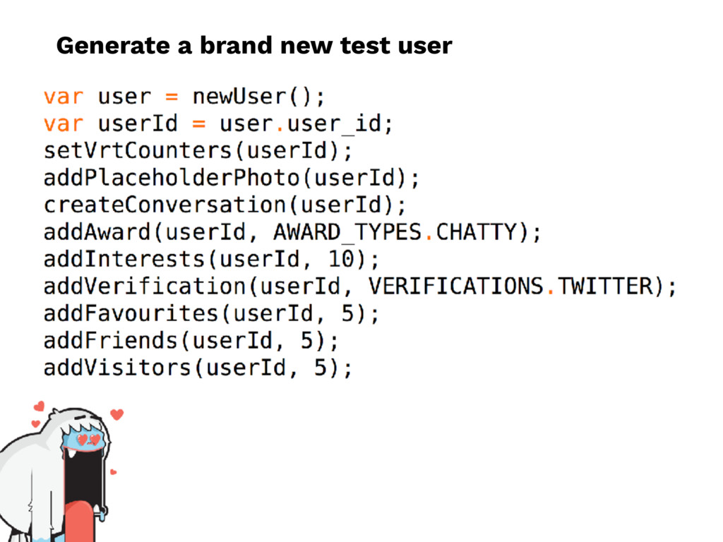 Generate a brand new test user