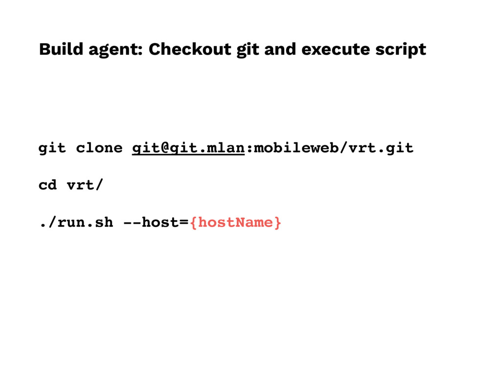 Build agent: Checkout git and execute script gi...