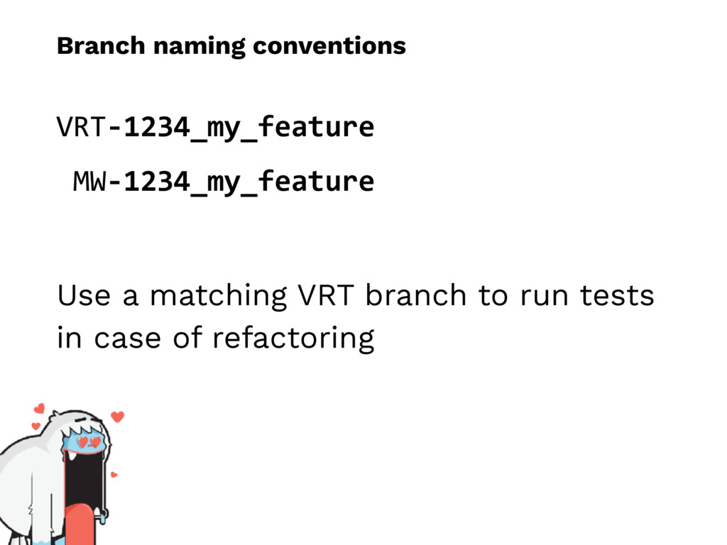 Branch naming conventions VRT-1234_my_feature M...