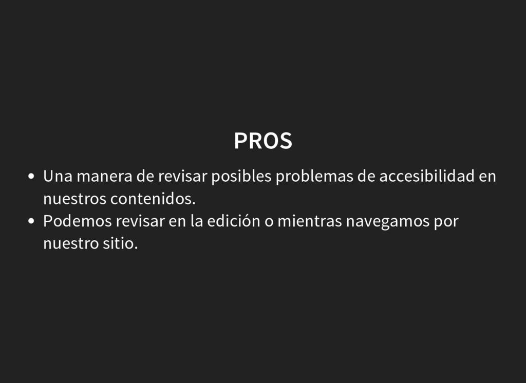 PROS Una manera de revisar posibles problemas d...