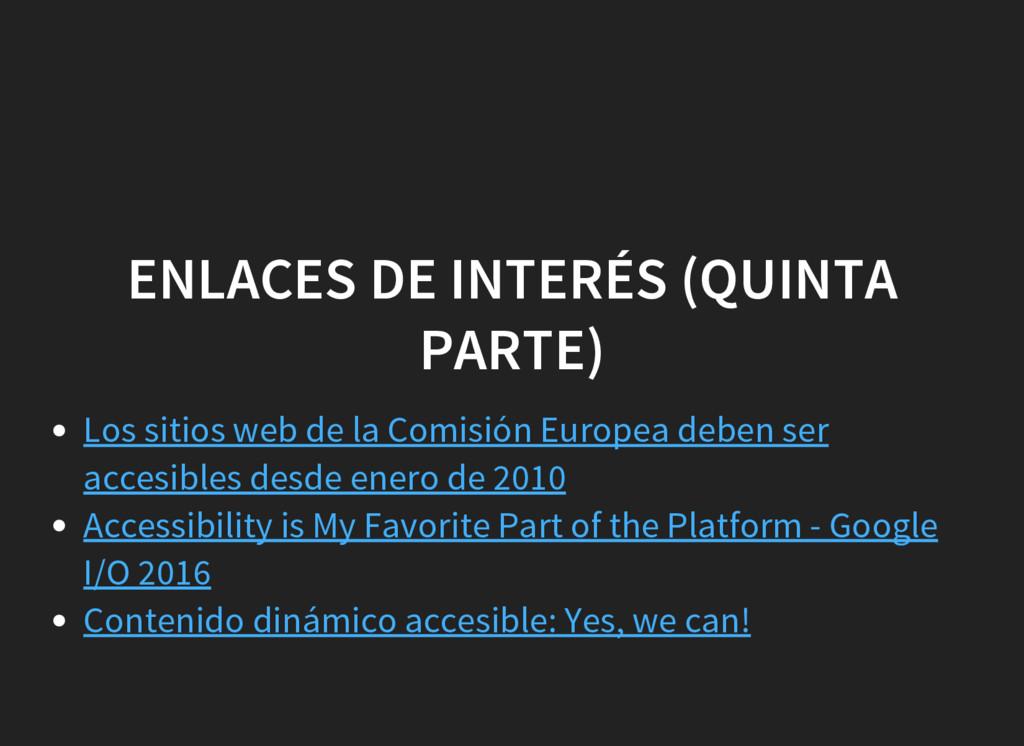 ENLACES DE INTERÉS (QUINTA PARTE) Los sitios we...