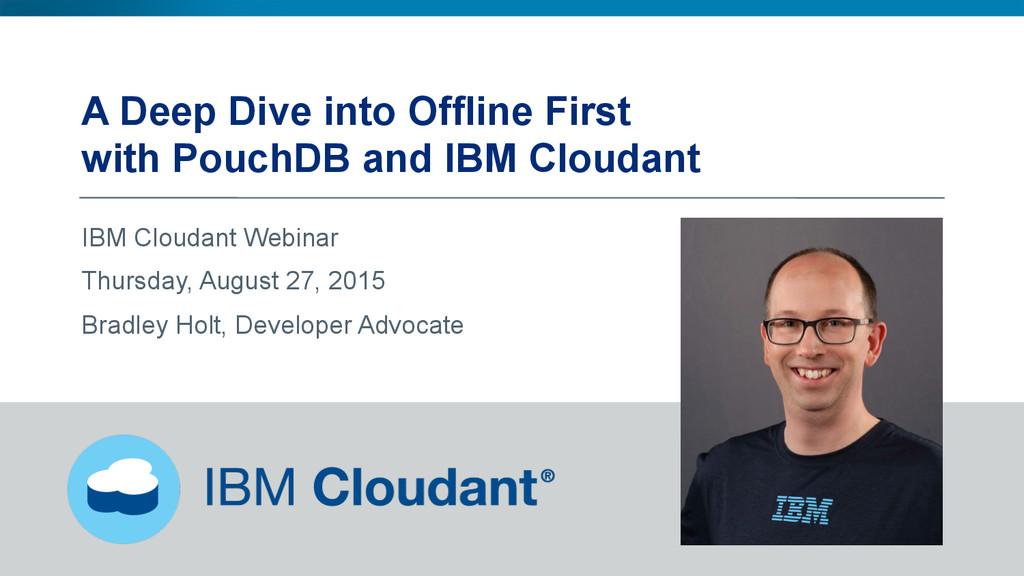 @BradleyHolt! A Deep Dive into Offline First wi...