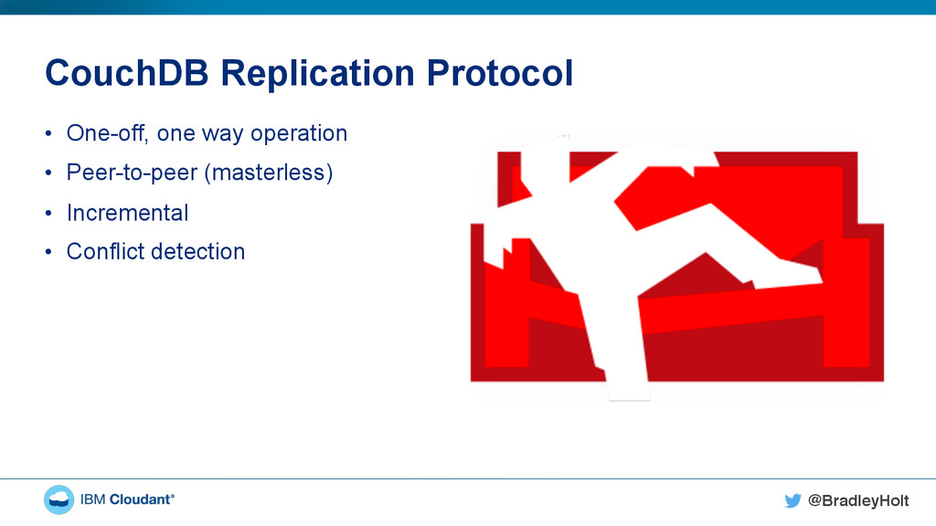 @BradleyHolt! CouchDB Replication Protocol • O...