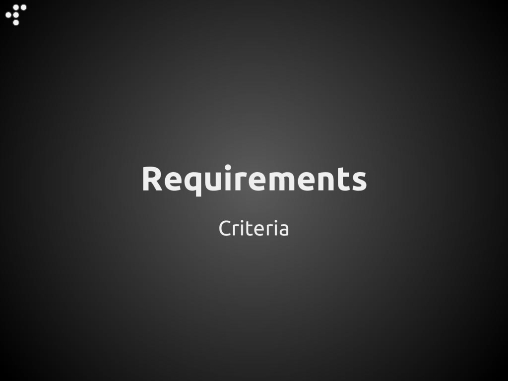 Criteria Requirements