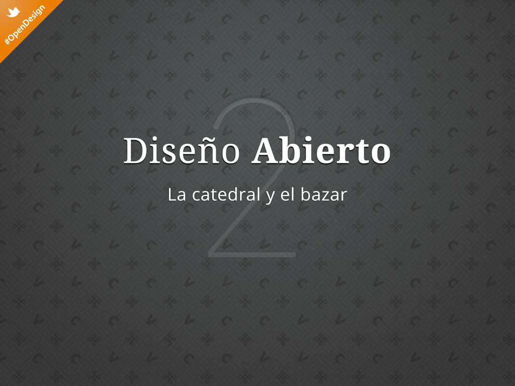 #OpenDesign t 2 Diseño Abierto La catedral y el...