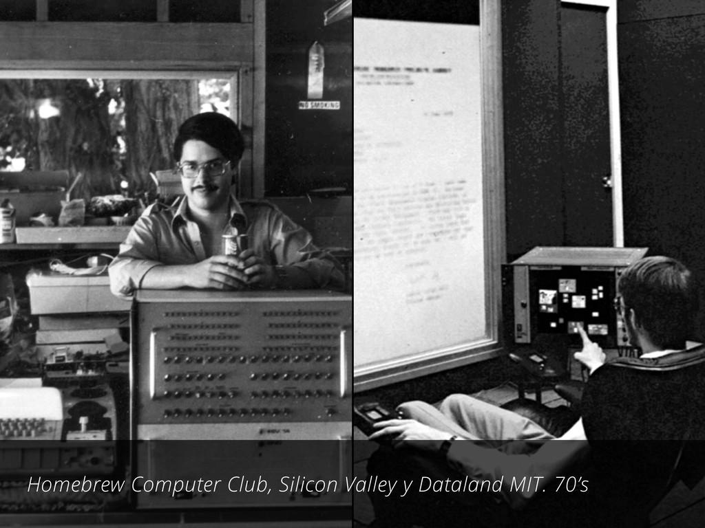 Homebrew Computer Club, Silicon Valley y Datala...