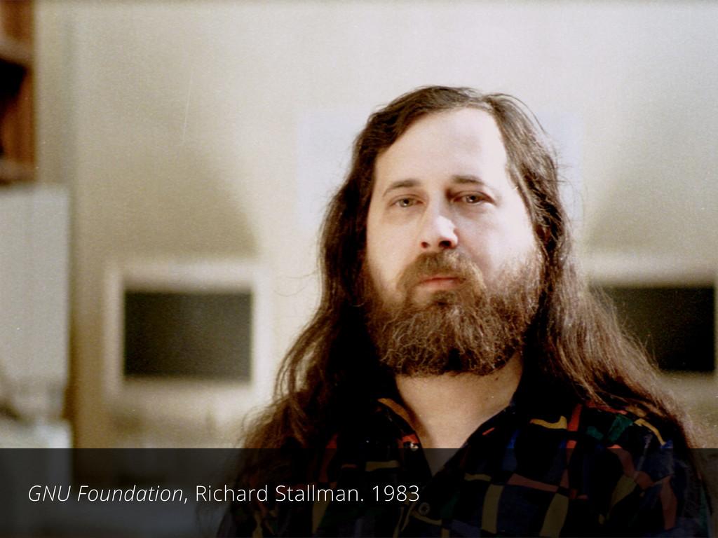 GNU Foundation, Richard Stallman. 1983