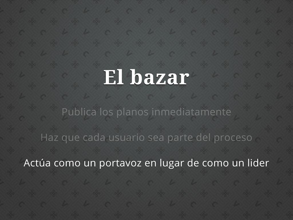 El bazar Publica los planos inmediatamente Haz ...