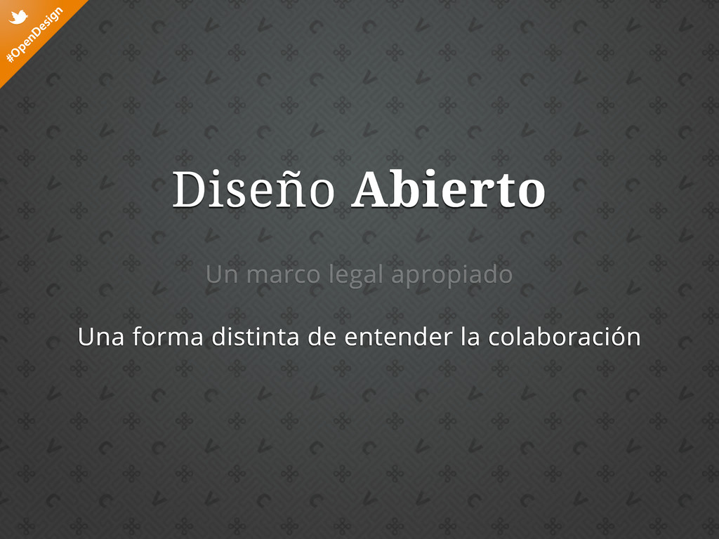 #OpenDesign t Diseño Abierto Un marco legal apr...