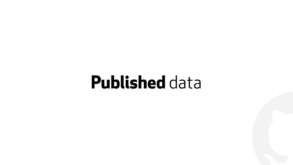 ! Published data