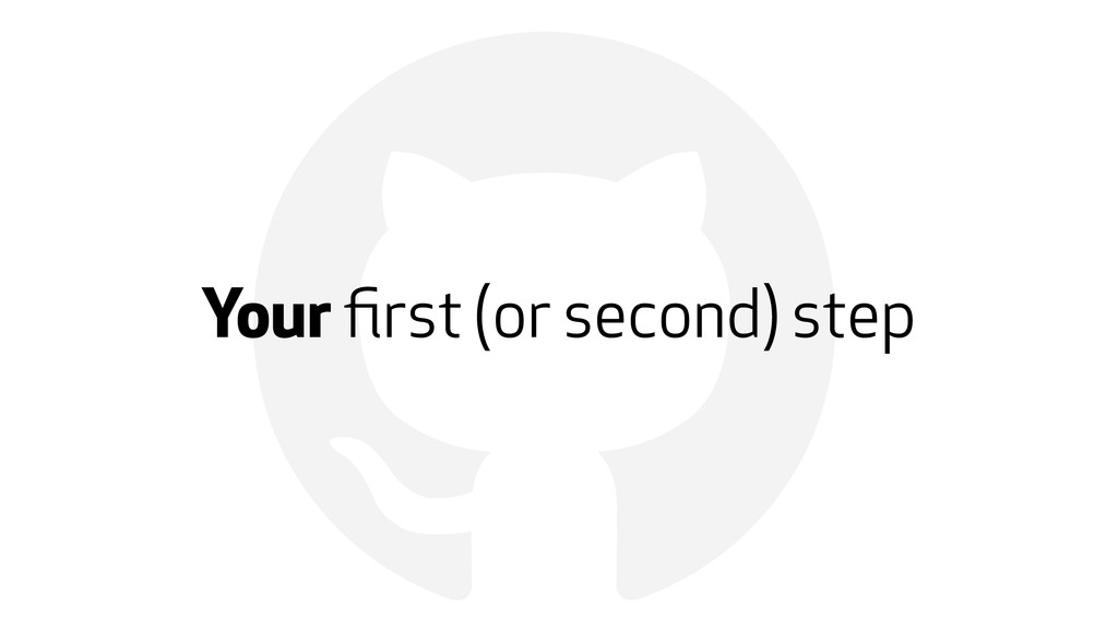 ! Your first (or second) step