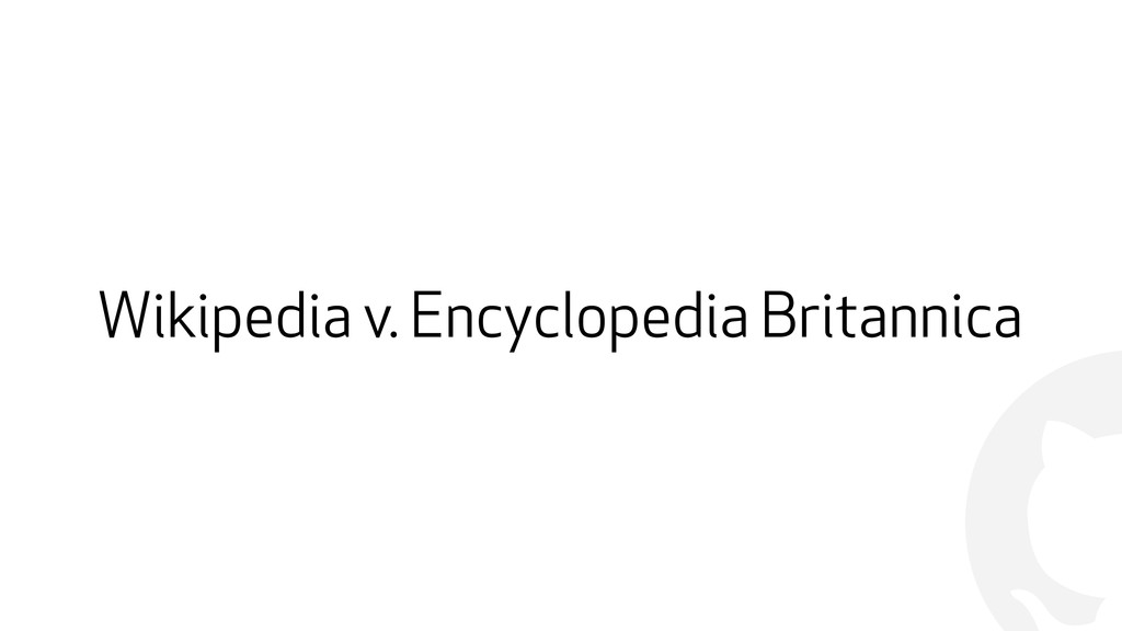 ! Wikipedia v. Encyclopedia Britannica