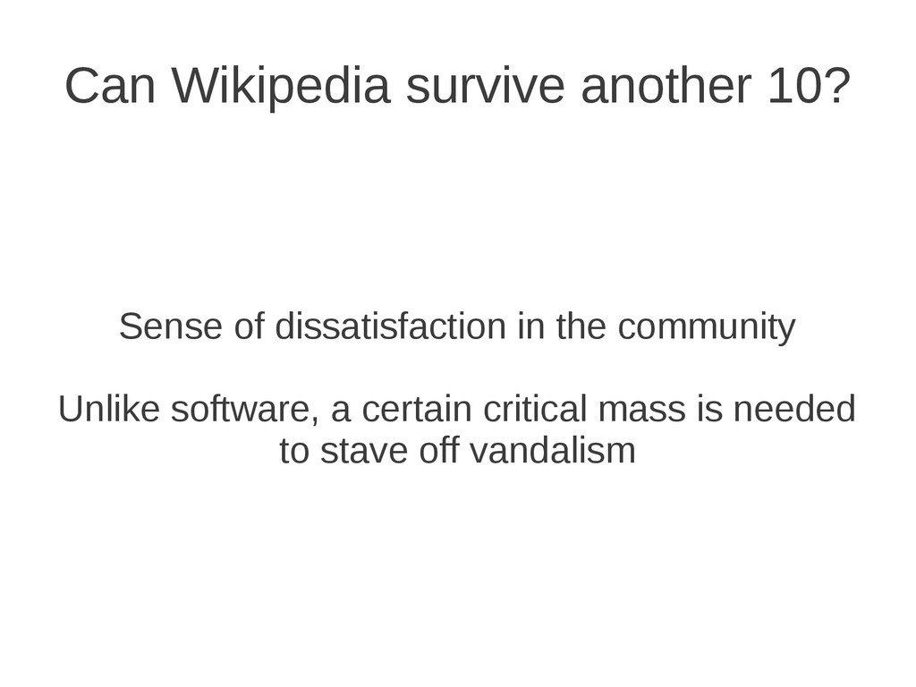 Can Wikipedia survive another 10? Sense of diss...
