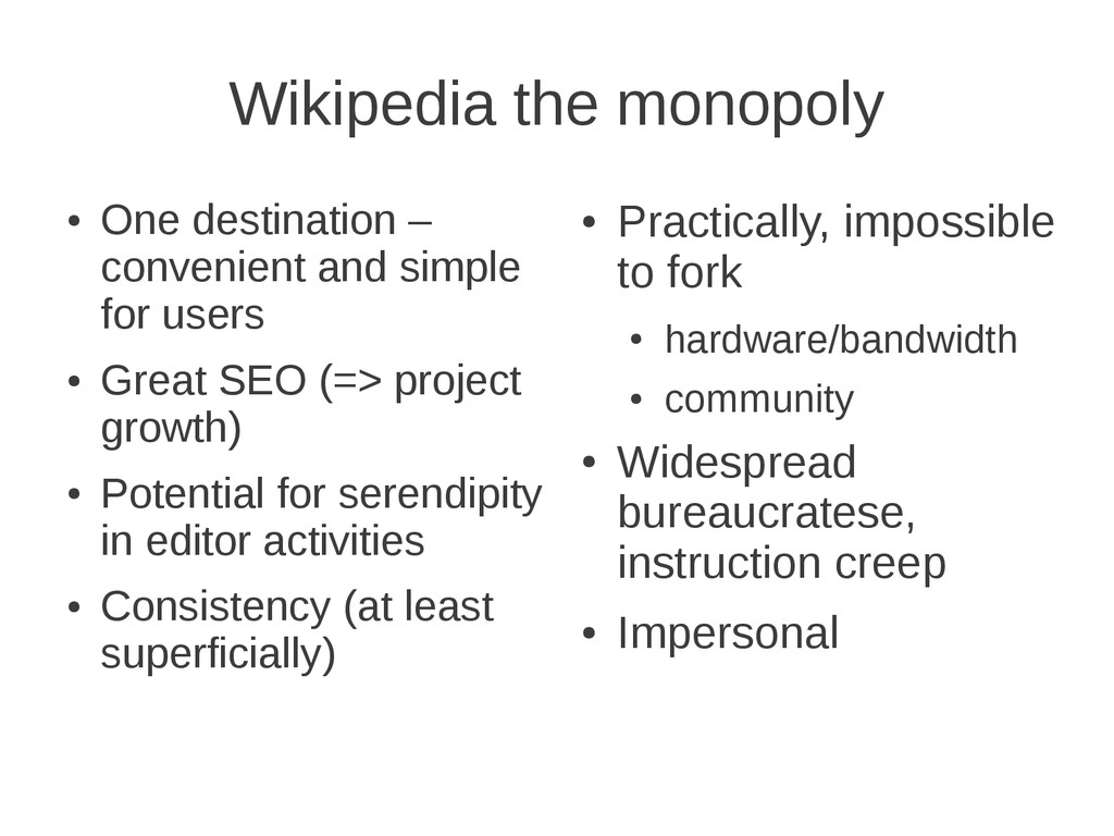 Wikipedia the monopoly ● One destination – conv...