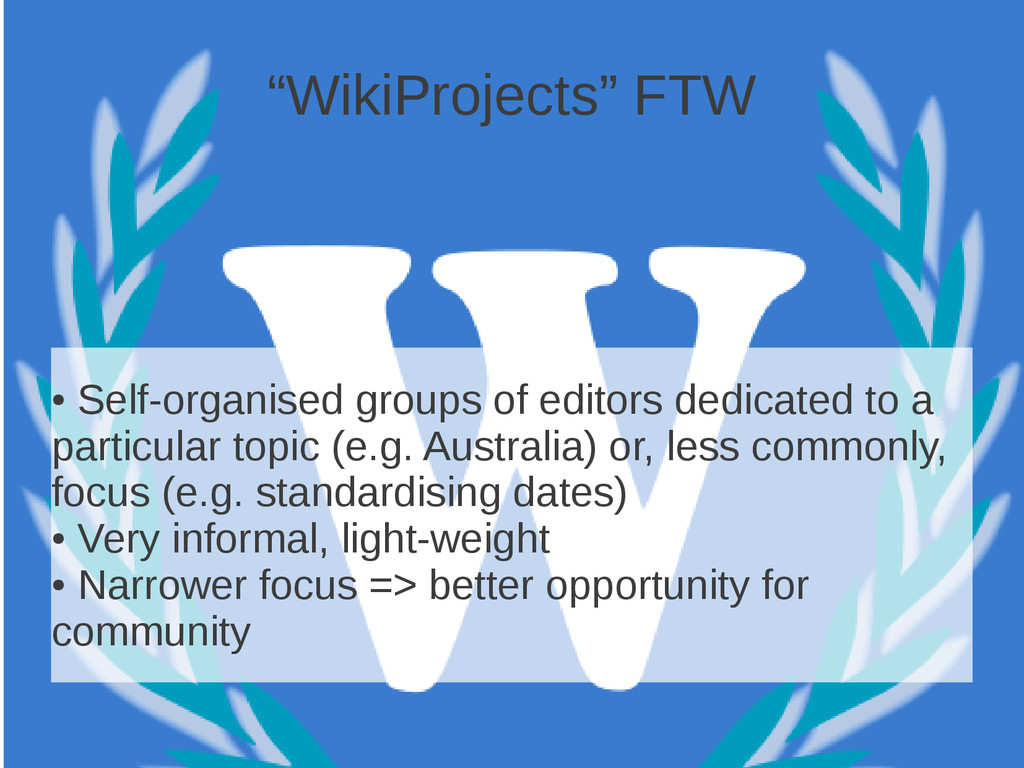 """WikiProjects"" FTW ● Self-organised groups of e..."