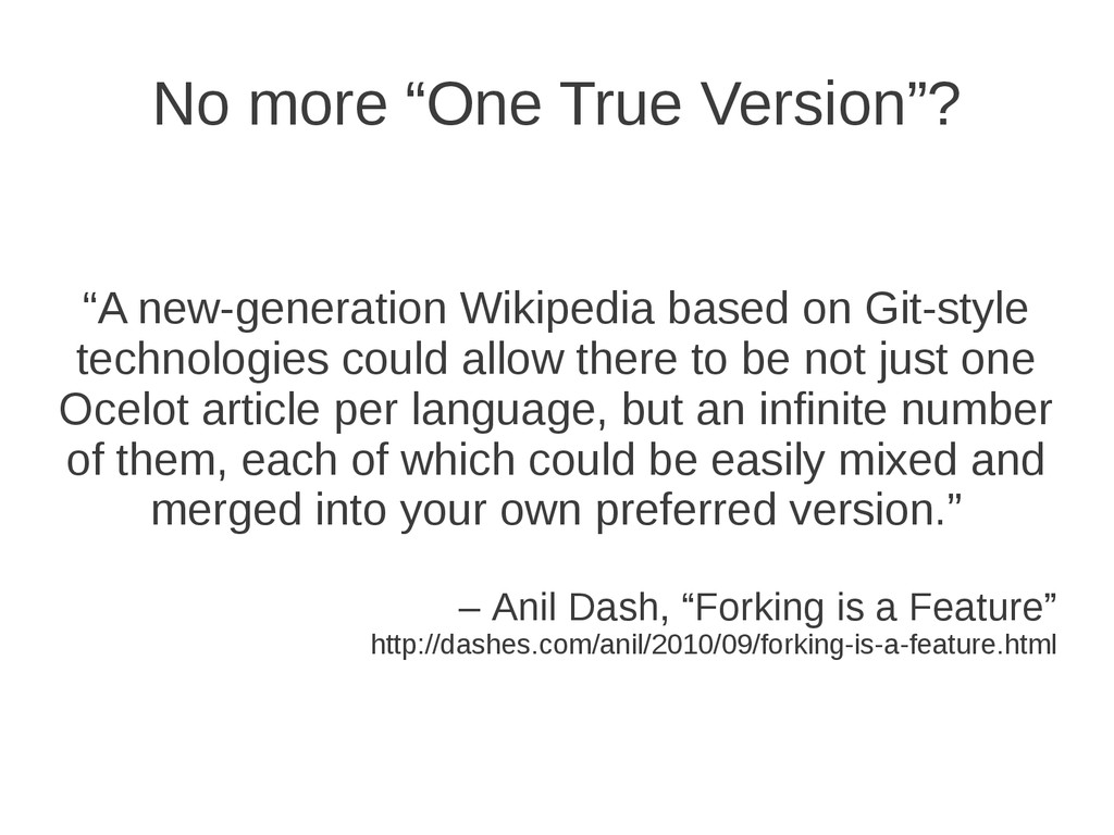 "No more ""One True Version""? ""A new-generation W..."