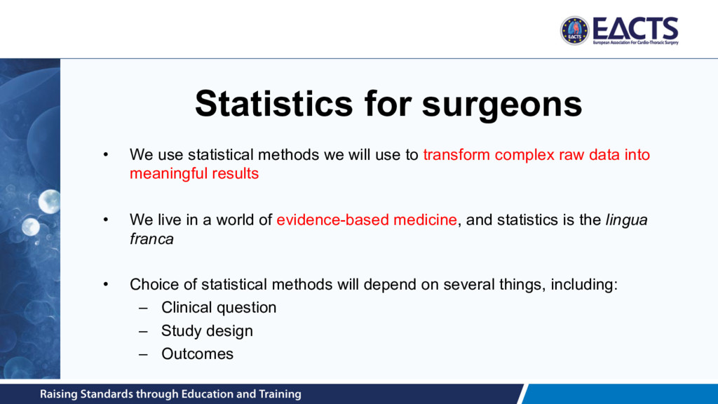 Statistics for surgeons • We use statistical me...