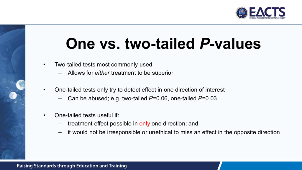 One vs. two-tailed P-values • Two-tailed tests ...