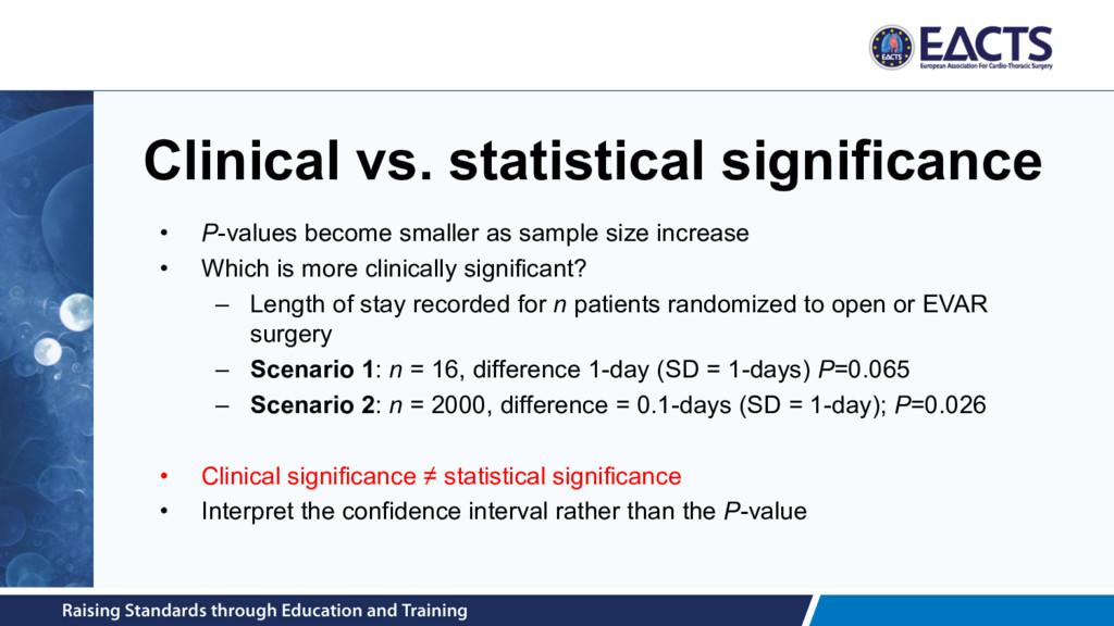 Clinical vs. statistical significance • P-value...