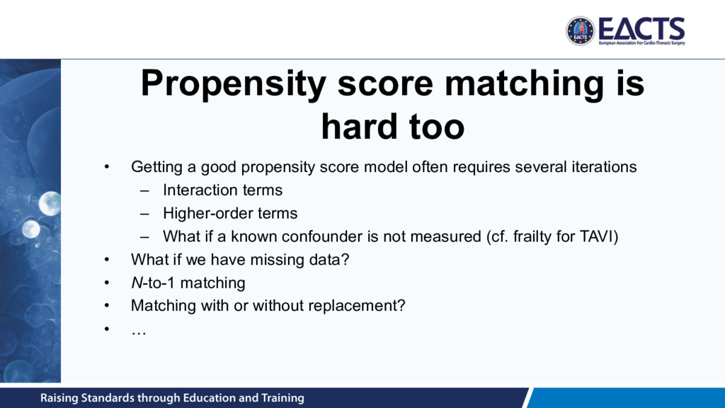 Propensity score matching is hard too • Getting...