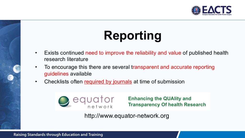Reporting • Exists continued need to improve th...