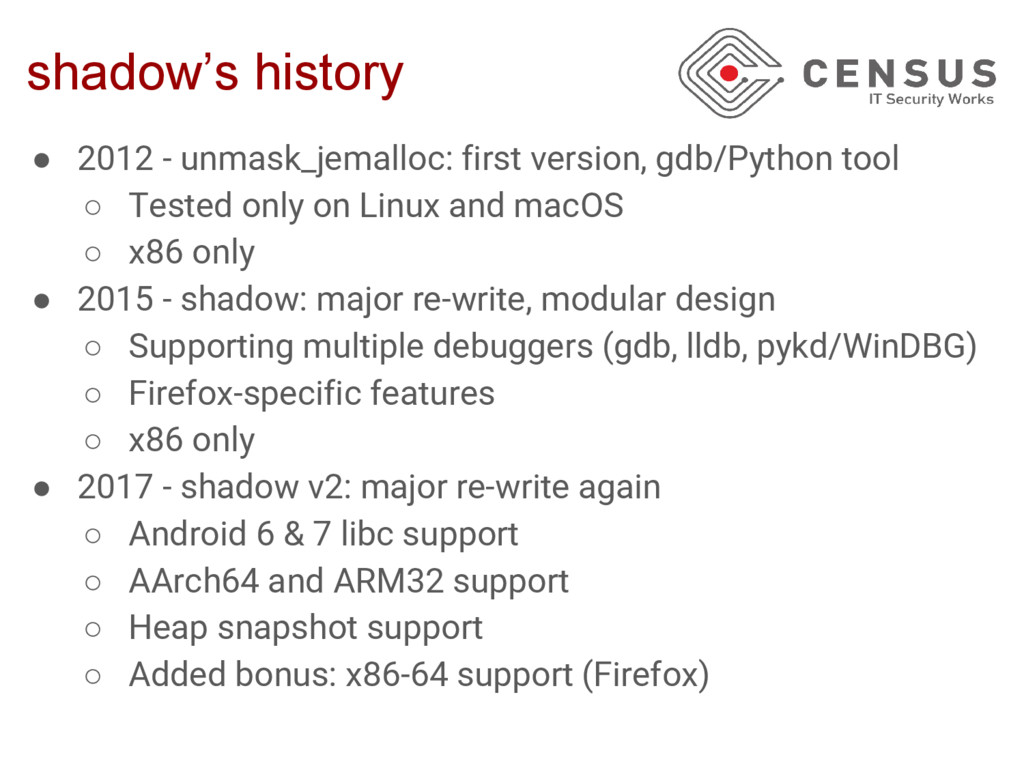 shadow's history ● 2012 - unmask_jemalloc: firs...