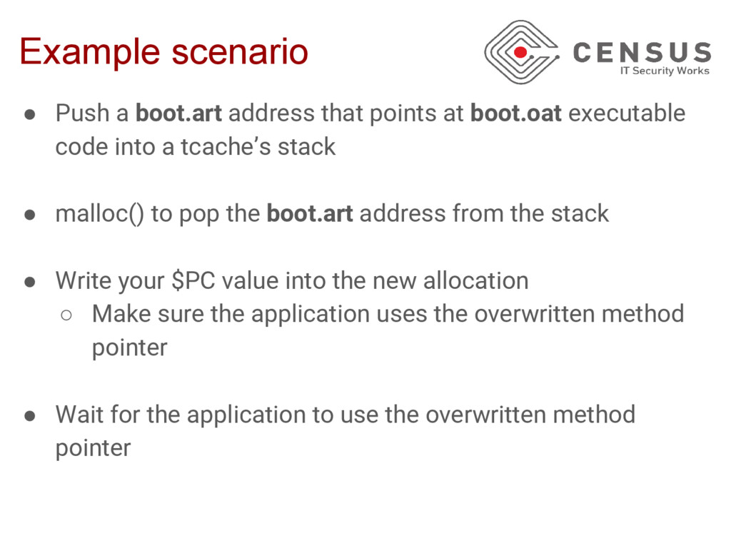 Example scenario ● Push a boot.art address that...