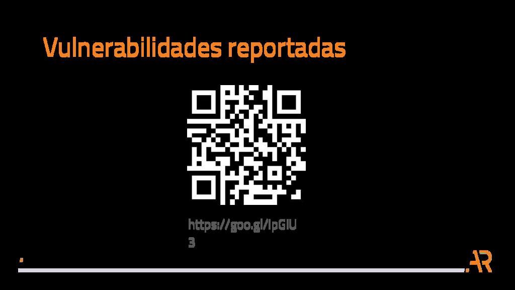 Vulnerabilidades reportadas https://goo.gl/IpGi...