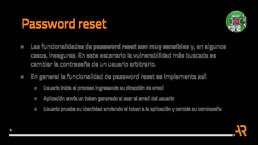 Password reset ● Las funcionalidades de passwor...