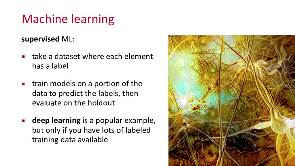 Machine learning supervised ML:  ▪ tak...
