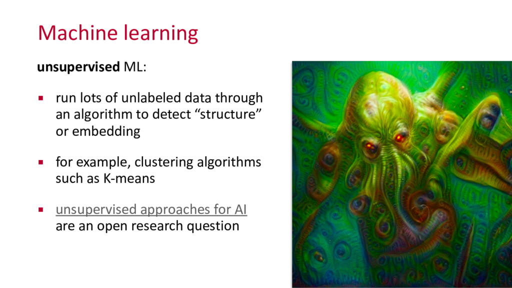 Machine learning unsupervised ML:  ▪ r...