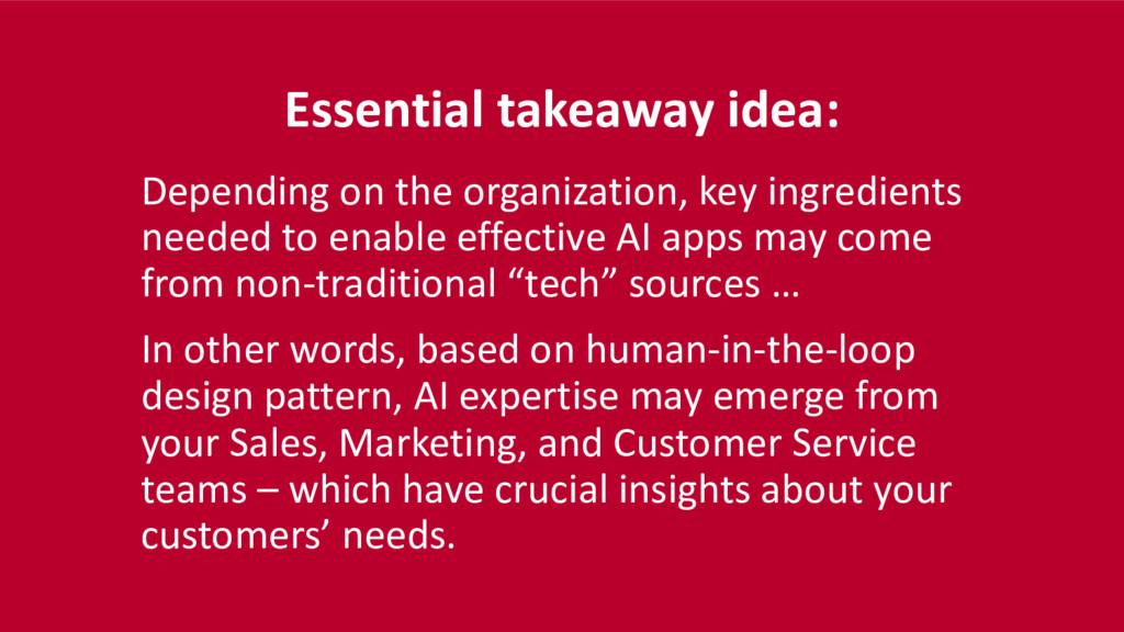 Essential takeaway idea:  Depending ...