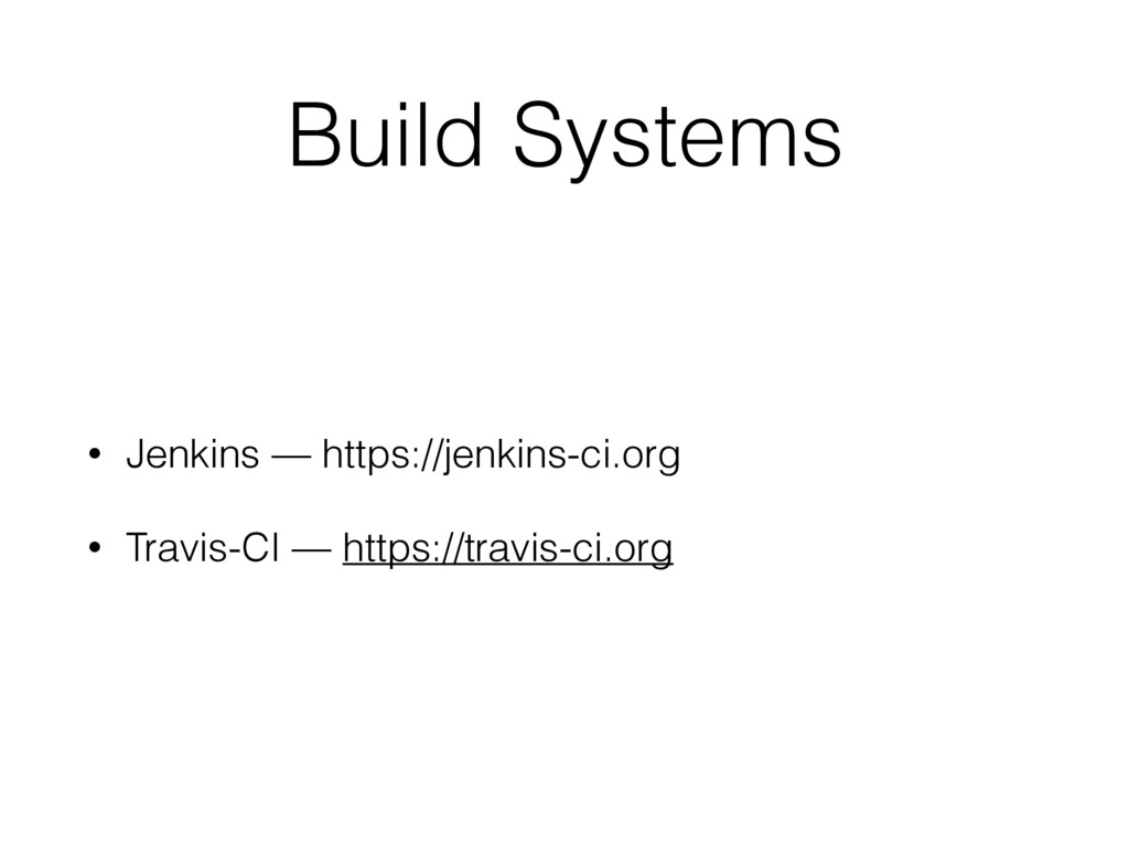 Build Systems • Jenkins — https://jenkins-ci.or...