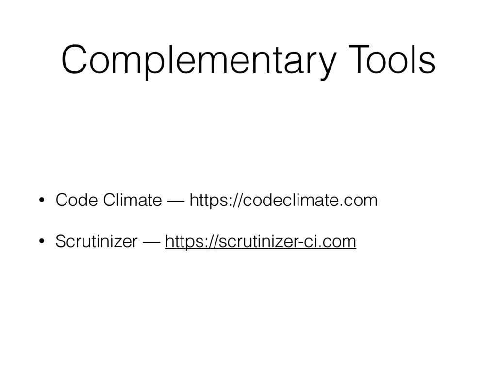 Complementary Tools • Code Climate — https://co...