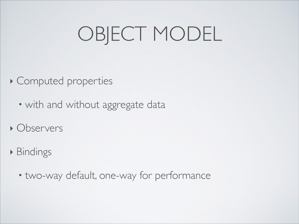 OBJECT MODEL ‣ Computed properties	 