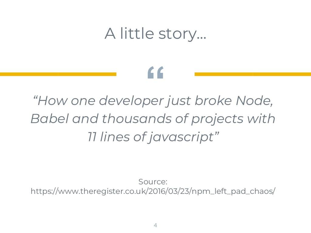 """"""" """"How one developer just broke Node, Babel and..."""