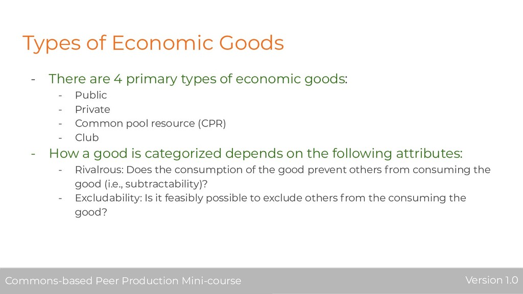 Types of Economic Goods - There are 4 primary t...