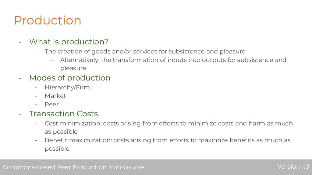 Production - What is production? - The creation...
