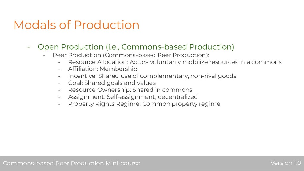 Modals of Production - Open Production (i.e., C...
