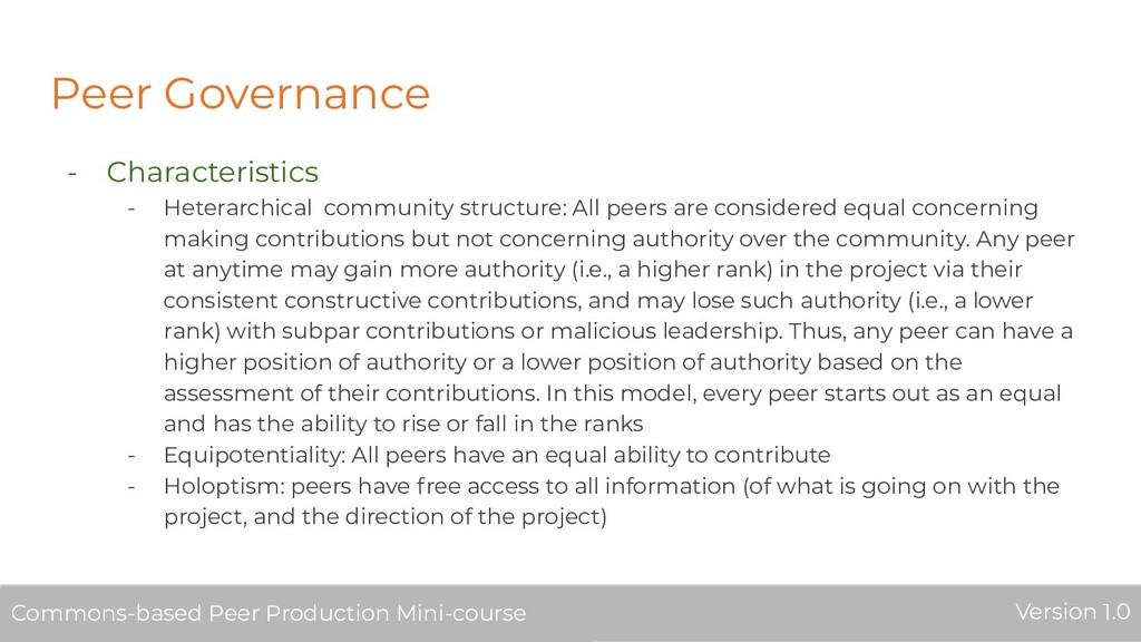 Peer Governance - Characteristics - Heterarchic...