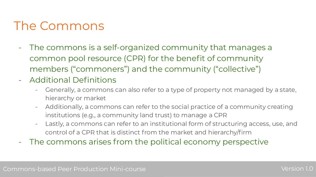 The Commons - The commons is a self-organized c...