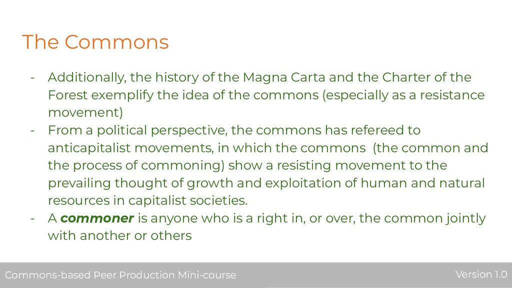 The Commons - Additionally, the history of the ...