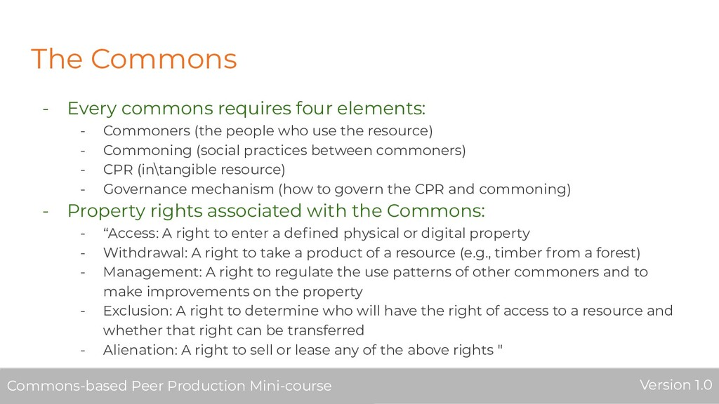 The Commons - Every commons requires four eleme...