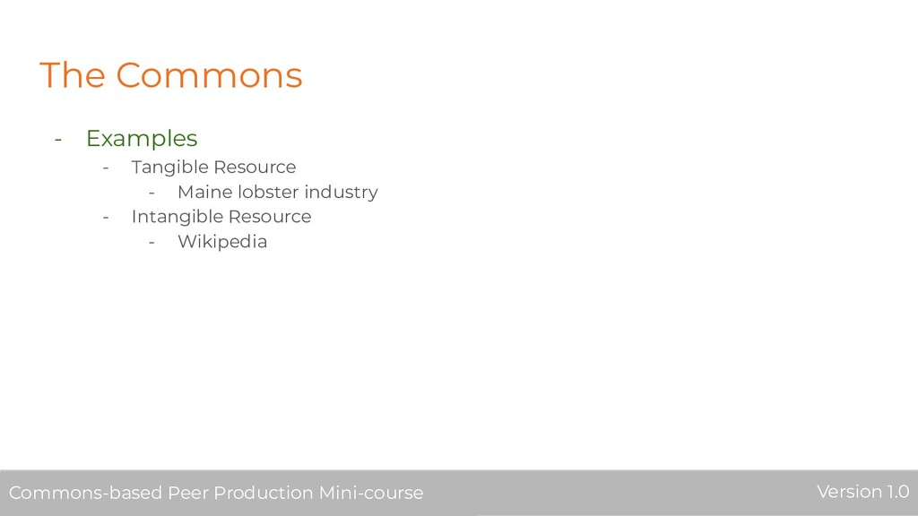 The Commons - Examples - Tangible Resource - Ma...