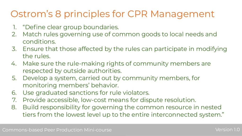 "Ostrom's 8 principles for CPR Management 1. ""De..."