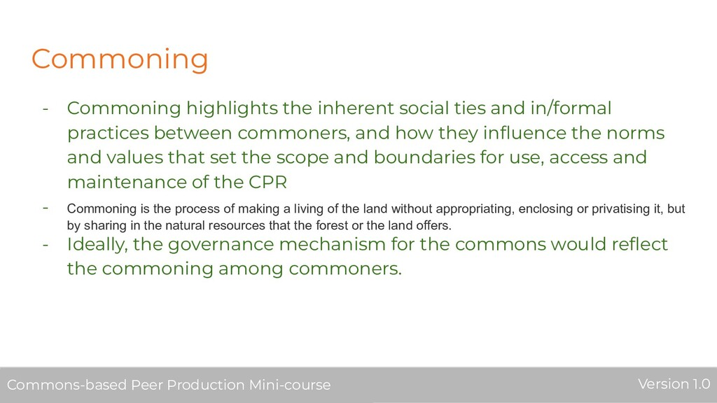 Commoning - Commoning highlights the inherent s...